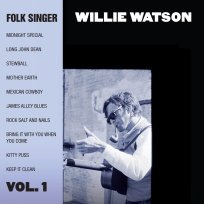 Willie Watson Folk Singer Vol 1 Album Cover